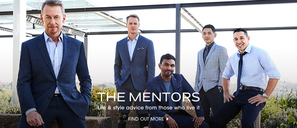 The Mentors. Life & style advice from those who live it. Find out more