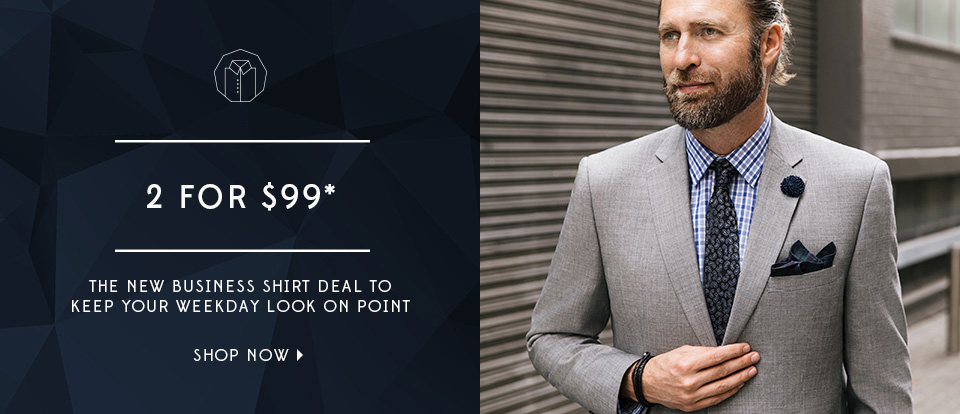 2 business shirts for $99*