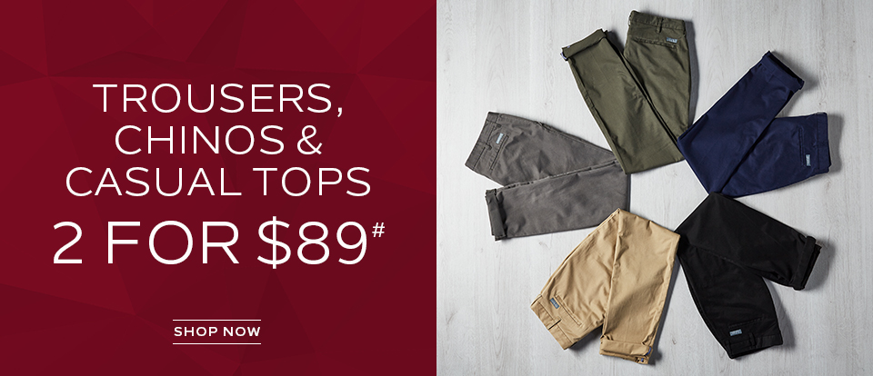 2 For $89 Trousers, Chinos, Casual Trousers