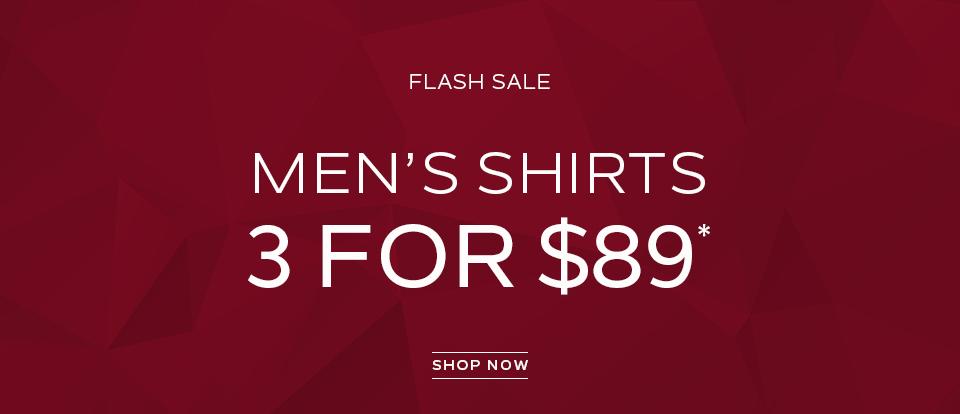 Flash Sale: Mens Shirts 3 For $89*. Shop Now.
