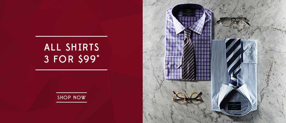 All Shirts - 3 for $99