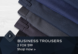 Business Trousers 2 for $99